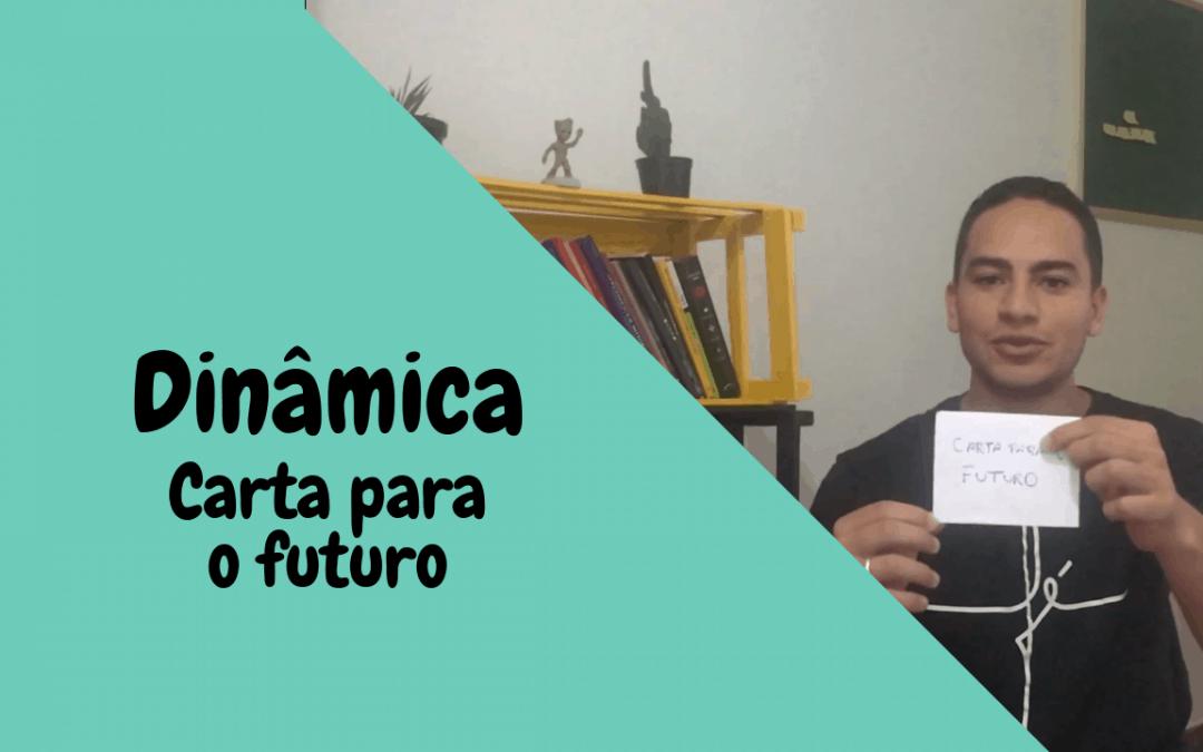 Dinâmica – Carta para o futuro