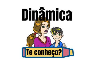 Dinâmica – Te conheço? (Para reunião de pais)