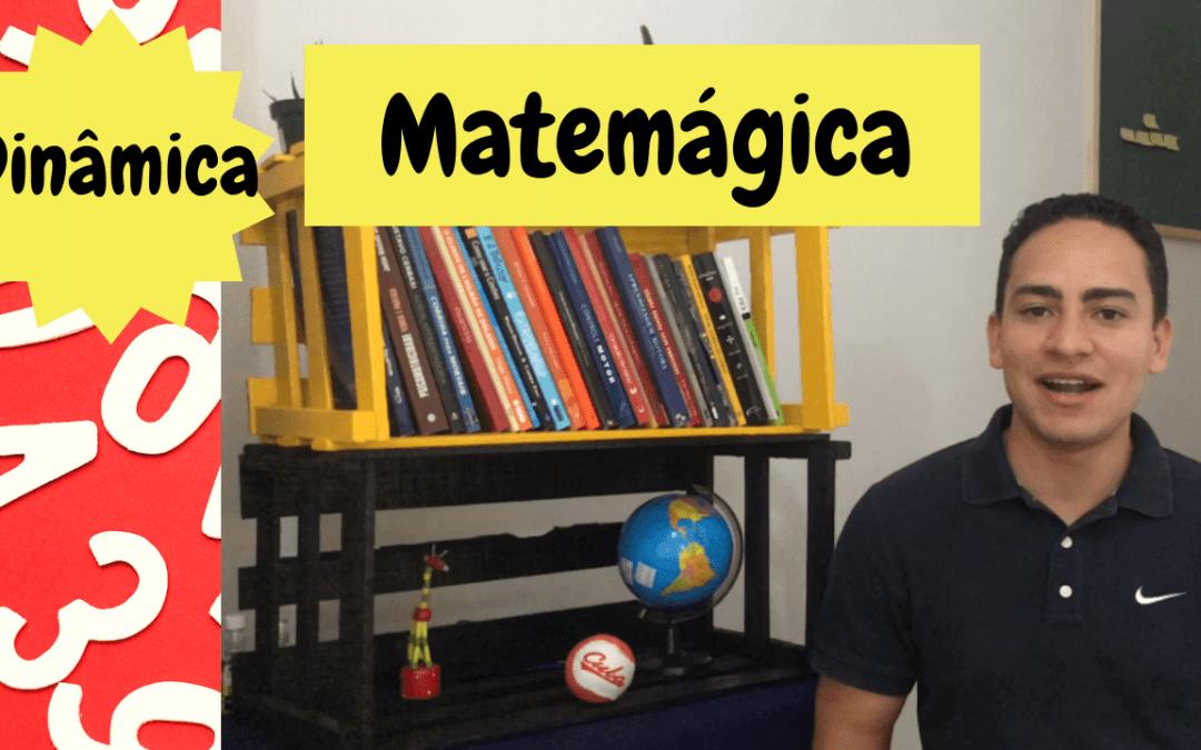 Dinâmica – Matemágica